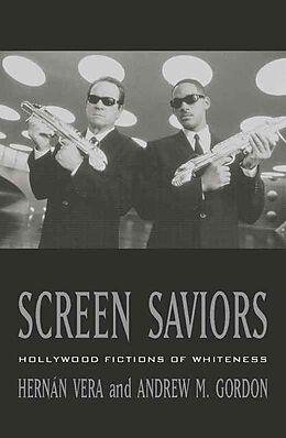 Kartonierter Einband Screen Saviors von Andrew M. Gordon, Hernán Vera
