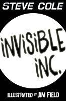 Kartonierter Einband Invisible Inc. von Steve Cole