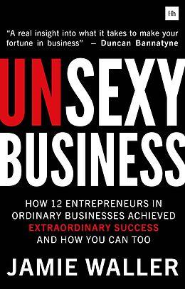 E-Book (epub) Unsexy Business von Jamie Waller