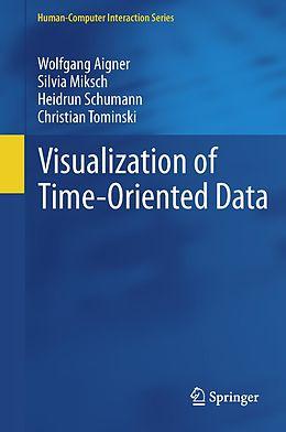 E-Book (pdf) Visualization of Time-Oriented Data von Wolfgang Aigner, Silvia Miksch, Heidrun Schumann