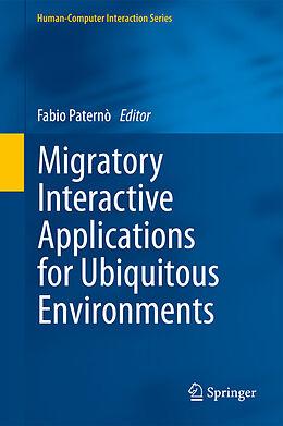 E-Book (pdf) Migratory Interactive Applications for Ubiquitous Environments von