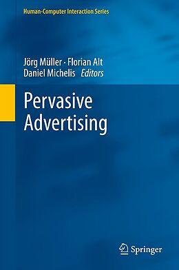E-Book (pdf) Pervasive Advertising von Jörg Müller, Florian Alt, Daniel Michelis