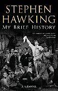 Kartonierter Einband My Brief History von Stephen Hawking