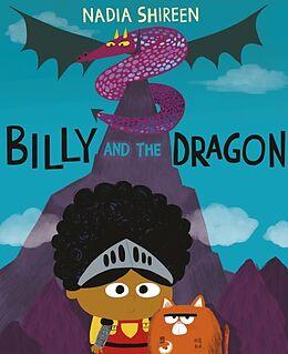 Kartonierter Einband Billy and the Dragon von Nadia Shireen