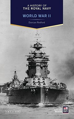 E-Book (pdf) History of the Royal Navy, A: World War II von Duncan Redford
