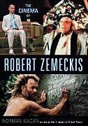 Kartonierter Einband The Cinema of Robert Zemeckis von Norman Kagan