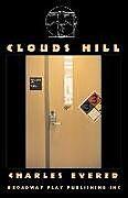 Kartonierter Einband Clouds Hill von Charles Evered