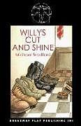 Kartonierter Einband Willy's Cut and Shine von Michael Bradford