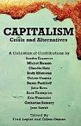 Kartonierter Einband Capitalism - Crises and Alternatives von Sandra Ezquerra, Michel Husson, Claudio Katz