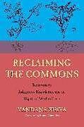 Kartonierter Einband Reclaiming the Commons von Vandana Shiva