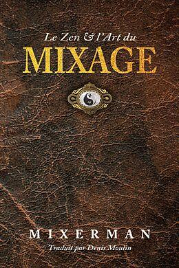 eBook (epub) Le Zen & l'Art du MIXAGE de Mixerman