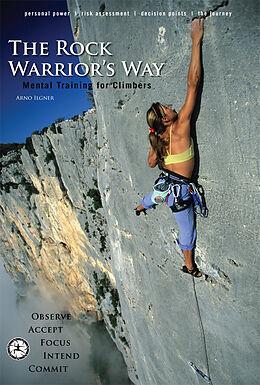 E-Book (epub) The Rock Warrior's Way von Arno Ilgner