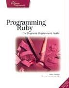 Kartonierter Einband Programming Ruby  The Pragmatic Programmers Guide von Dave Thomas, Chad Fowler, Andy Hunt