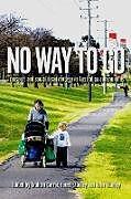 Kartonierter Einband No Way to Go von Graham Currie, Janet Stanley, John Stanley