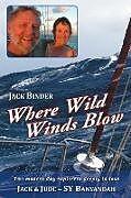 Kartonierter Einband Where Wild Winds Blow von Jack Binder