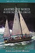 Kartonierter Einband Around the World in Ever Increasing Circlles von Jack Binder, Judith Binder