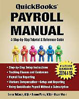Kartonierter Einband QuickBooks Payroll Manual von Sharon McCauley, Brandon Morris, Melody Wright