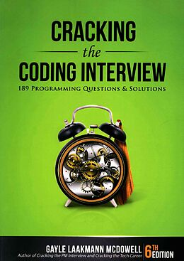 Kartonierter Einband Cracking the Coding Interview: 189 Programming Questions and Solutions von Gayle Laakmann McDowell