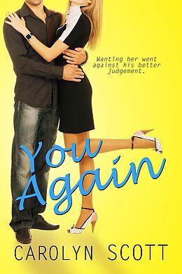 E-Book (epub) You Again (a novella) von Carolyn Scott