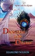 Kartonierter Einband Dangers in the Desert von Diamond Wilson