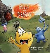 Fester Einband Billy the Dragon von Timmy Bauer