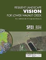 Kartonierter Einband Resilient Landscape Vision for Lower Walnut Creek von Scott Dusterhoff, Carolyn Doehring, Sean Baumgarten