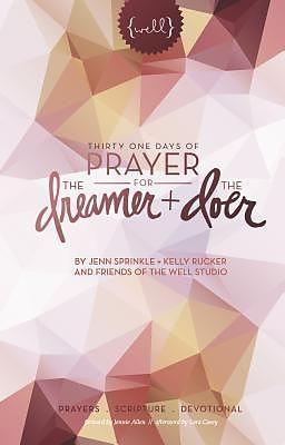E-Book (epub) Thirty One Days of Prayer for the Dreamer and Doer von Jenn Sprinkle, Kelly Rucker