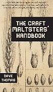Fester Einband The Craft Maltsters' Handbook von Dave Thomas