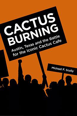 E-Book (epub) Cactus Burning von Michael F. Scully