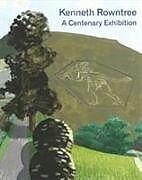Kartonierter Einband Kenneth Rowntree von Harry Moor-Gwyn, Sacha Llewellyn, Paul Liss