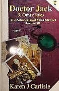 Kartonierter Einband Doctor Jack & Other Tales von Karen J Carlisle