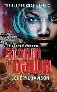 Kartonierter Einband Storm At Dawn: The Rubicon Saga - Part Two von Cheryl Lawson