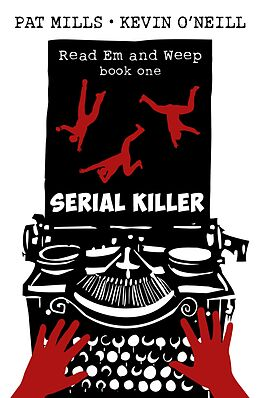 E-Book (epub) Serial Killer (Read Em and Weep, #1) von Pat Mills, Kevin O'Neill