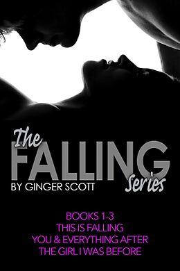 E-Book (epub) Falling Series Boxed Set, Books #1-3 von Ginger Scott