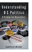 Fester Einband UNDERSTANDING U S POLITICS von Jack Vast-Binder