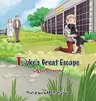 Fester Einband Duke's Great Escape von Glen Thomason