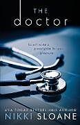 Kartonierter Einband The Doctor von Nikki Sloane