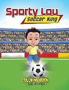 Kartonierter Einband Sporty Lou - Coloring Book von Quentin Holmes