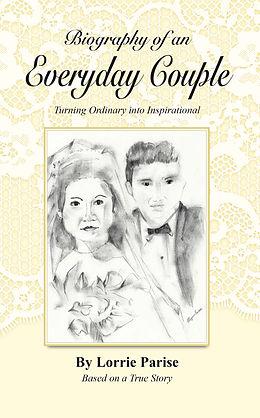 E-Book (epub) Biography of an Everyday Couple von Lorrie Parise
