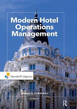 E-Book (epub) Modern Hotel Operations Management von Michael Chibili, Shane de Bruyn, Latifa Benhadda