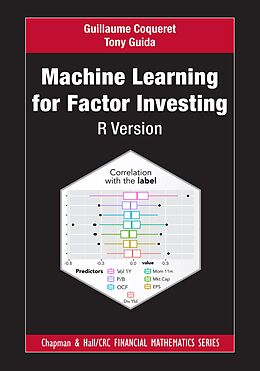 E-Book (epub) Machine Learning for Factor Investing: R Version von Guillaume Coqueret, Tony Guida