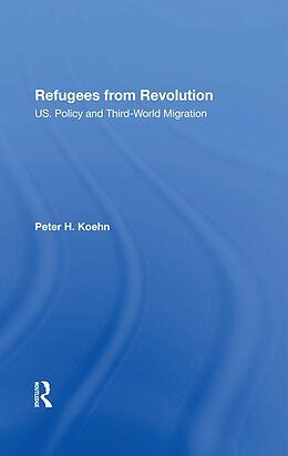 E-Book (epub) Refugees From Revolution von Peter Koehn