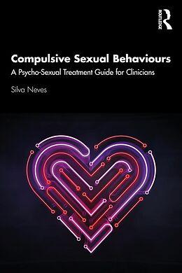 E-Book (pdf) Compulsive Sexual Behaviours von Silva Neves