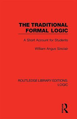 E-Book (pdf) The Traditional Formal Logic von William Angus Sinclair