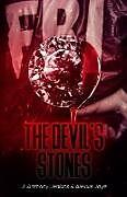 Kartonierter Einband The Devil's Stones von J. Anthony Jenkins, Alexxis Jaye