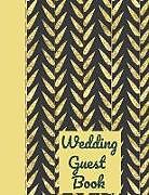 Kartonierter Einband Wedding Guest Book: Happy Couple Ultimate Wedding Guest Book Keepsake Diary: This Is an 8.5 X 11 Inches with 84 Pages to Write Favorite Br von Paige Cooper