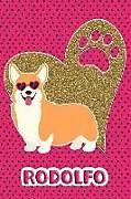 Kartonierter Einband Corgi Life Rodolfo: College Ruled Composition Book Diary Lined Journal Pink von Foxy Terrier