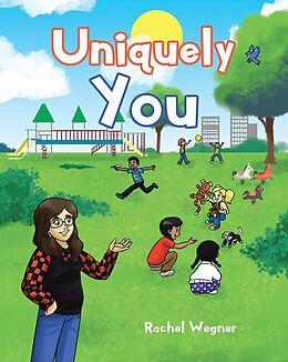 E-Book (epub) Uniquely You von Rachel Wegner