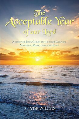 E-Book (epub) The Acceptable Year of our Lord von Clyde Wilcox