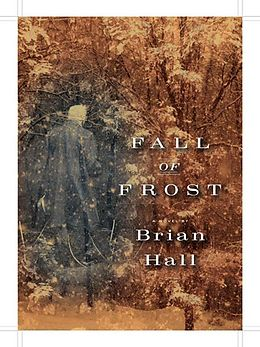 E-Book (epub) Fall of Frost von Brian Hall